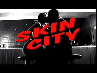 all Skin City